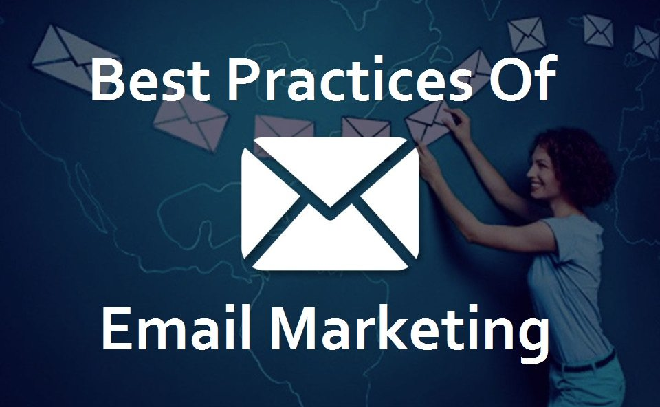 best practices of email marketing
