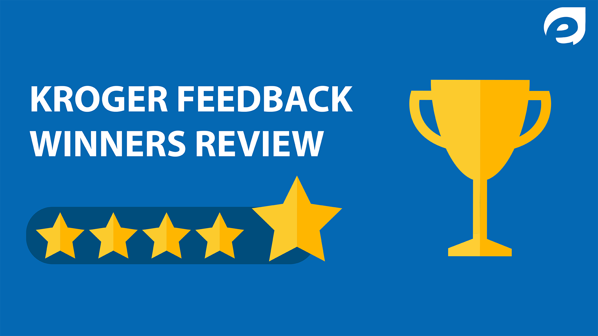 kroger feedback - winners reviews