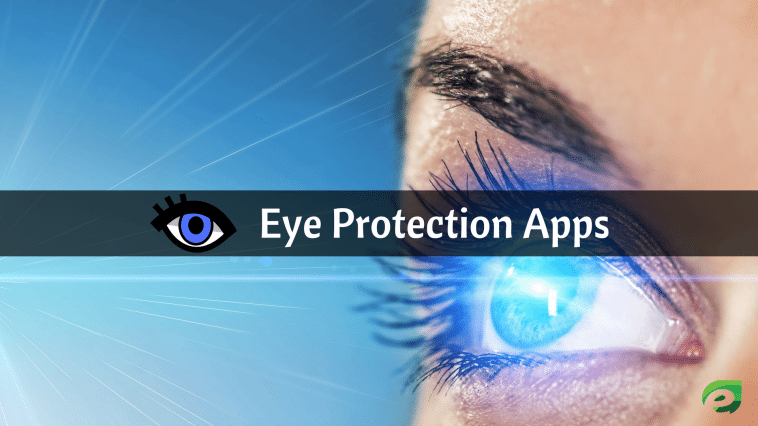 Featured Image - Eye Protection Apps