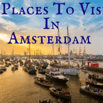 16 Places To Visit In Amsterdam- featured