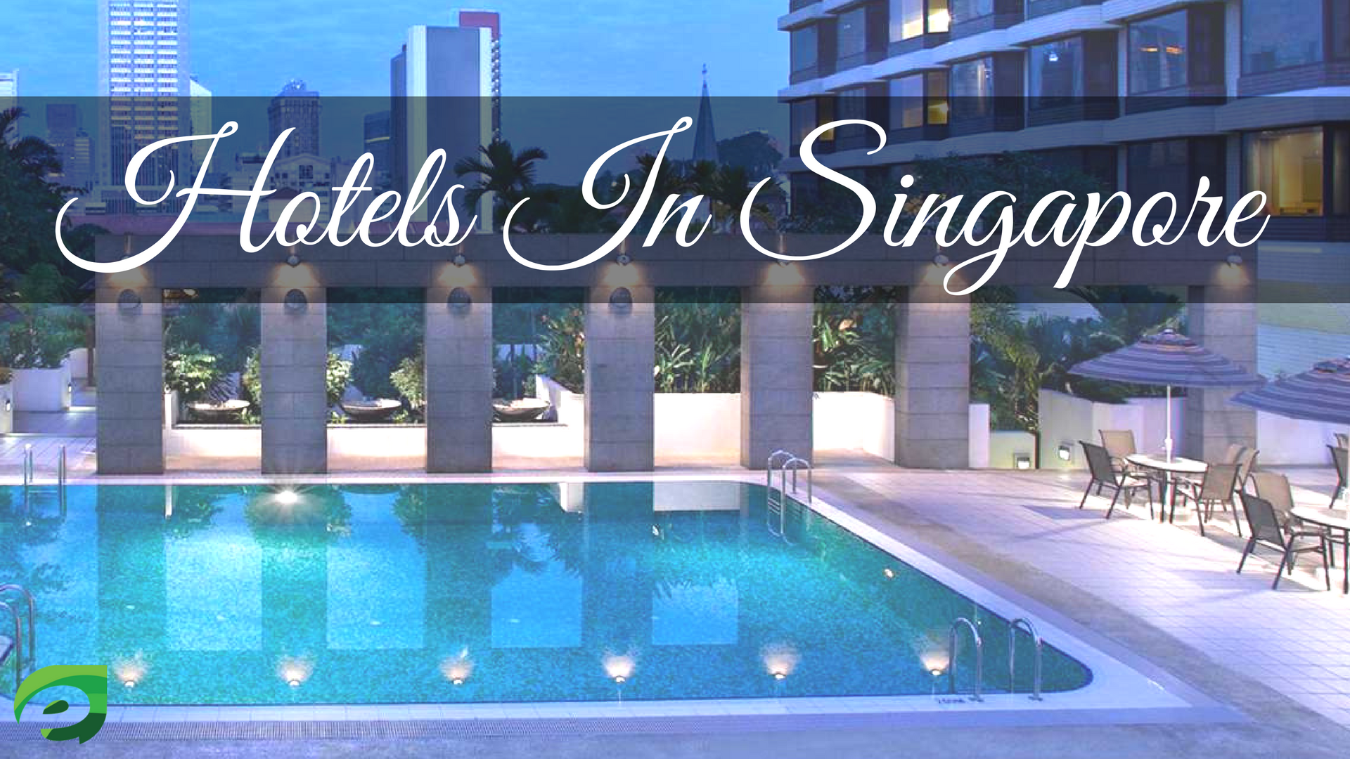 Singapore travel guide- Hotels