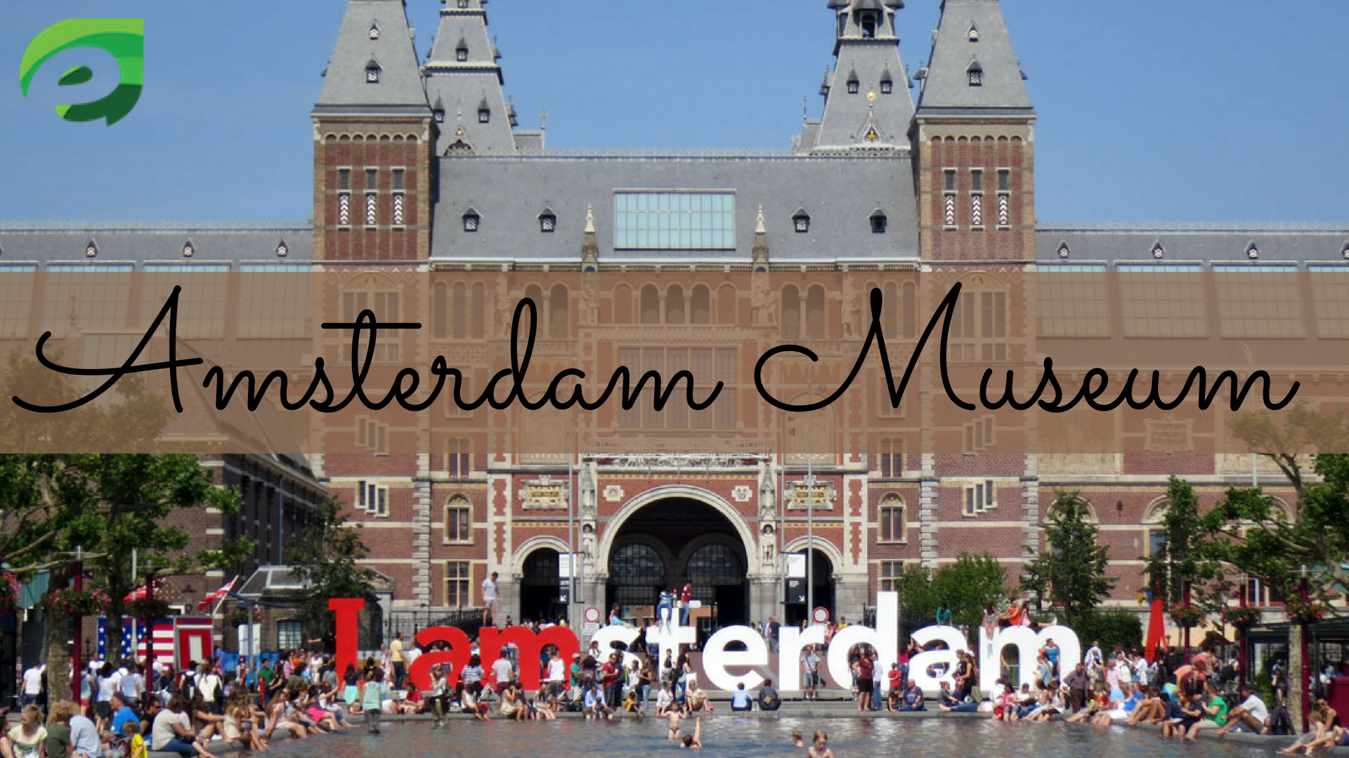 16 Places To Visit In Amsterdam- museum