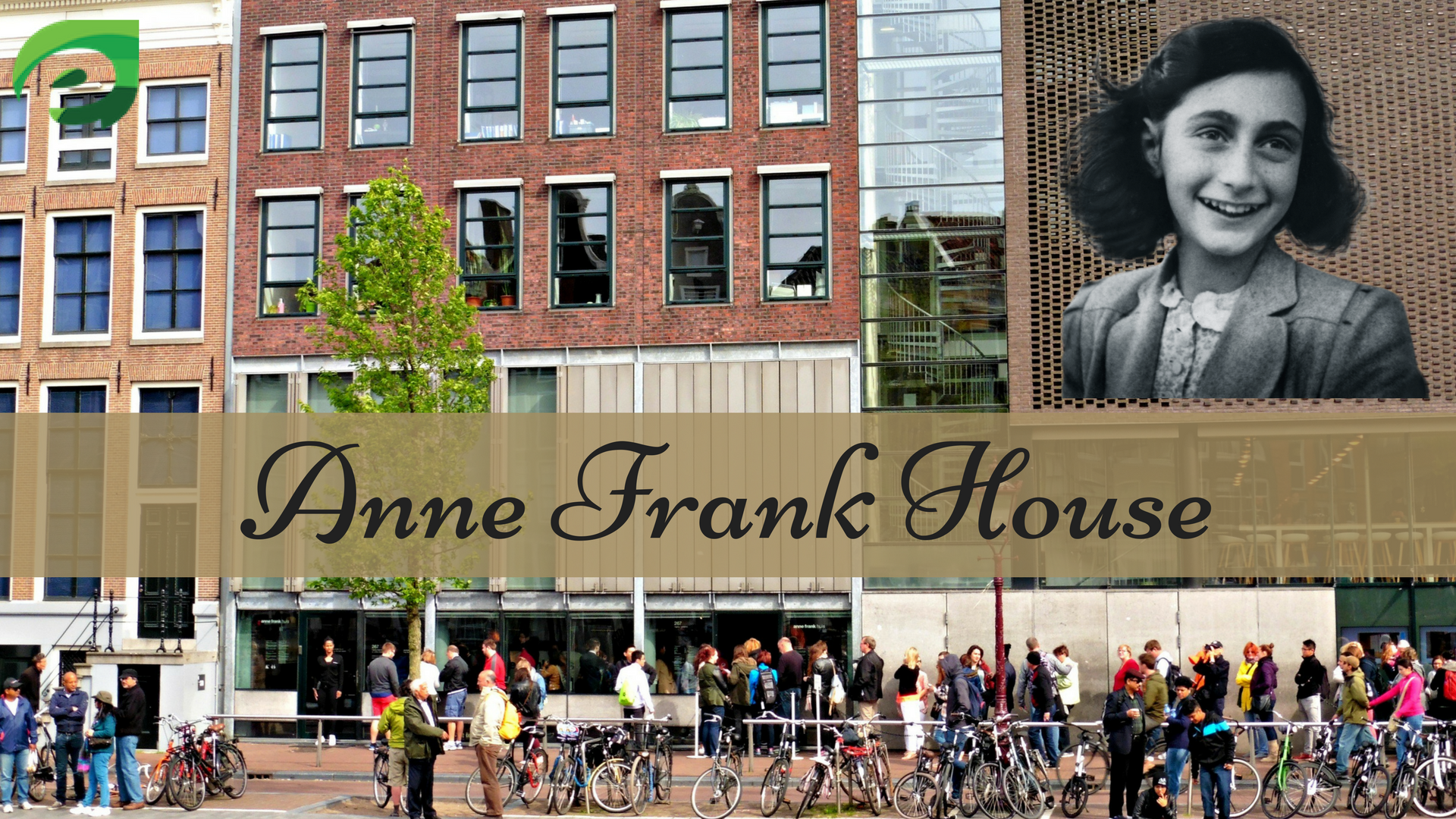 16 Places To Visit In Amsterdam- Anne Frank House
