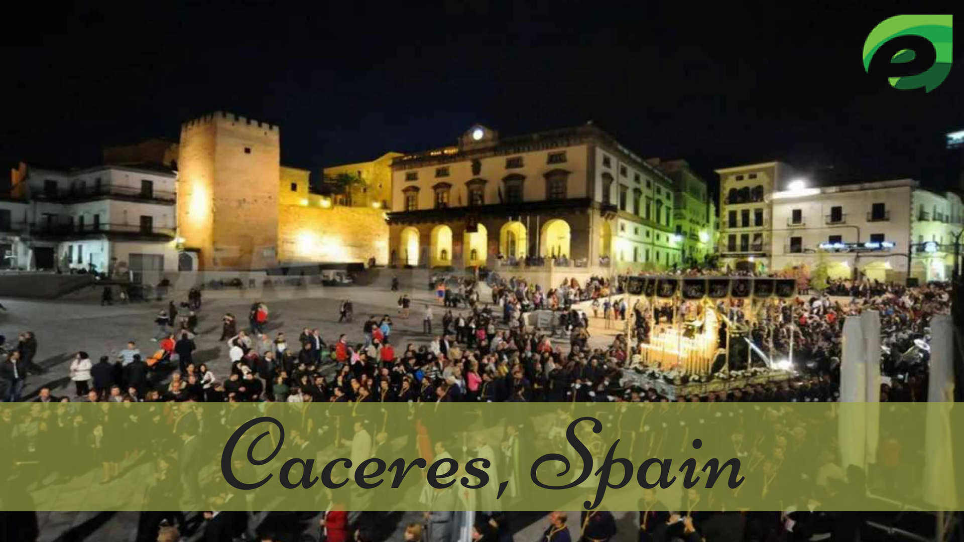 small cities in Europe- Caceres