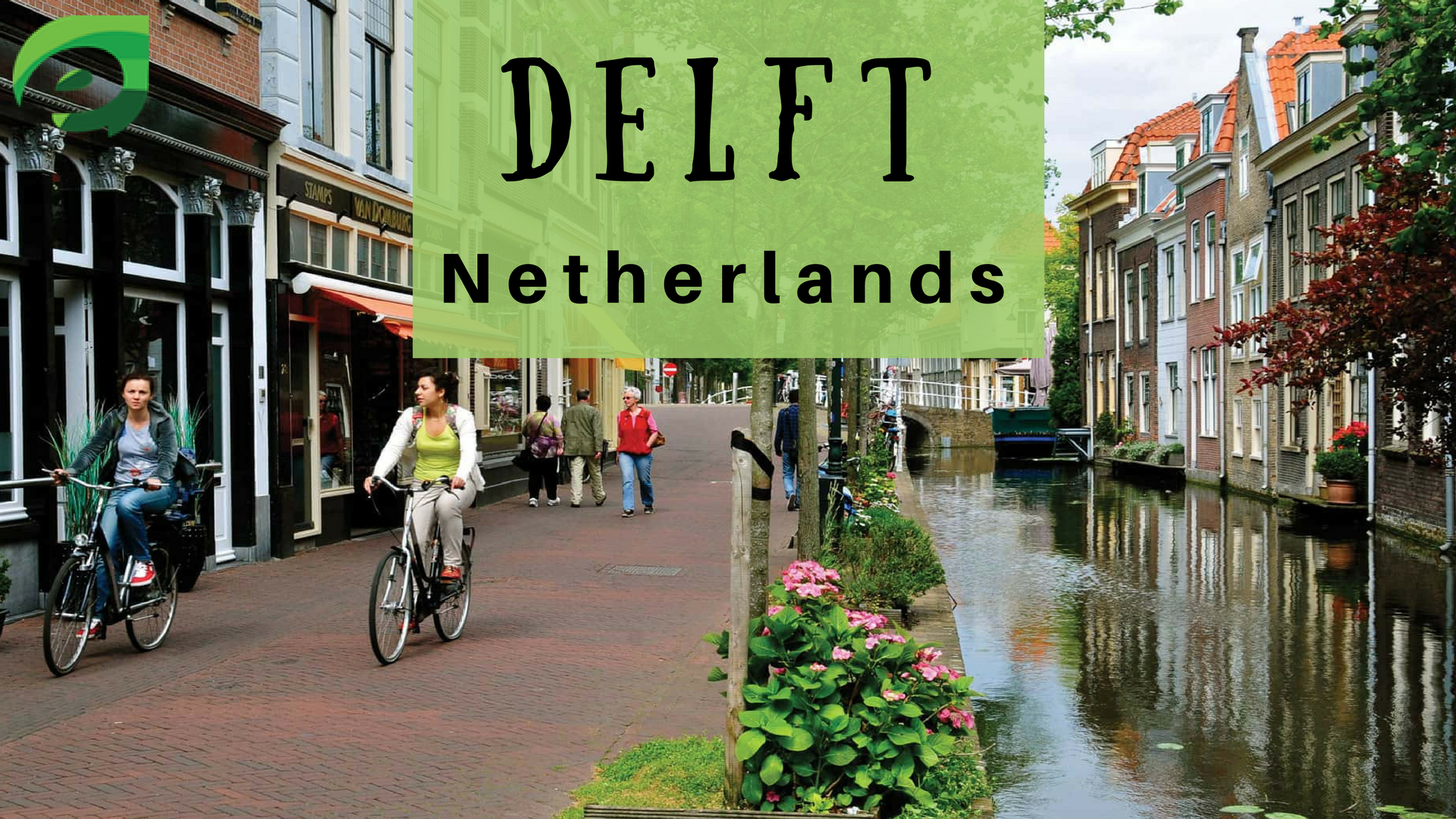 small cities in Europe- Delft