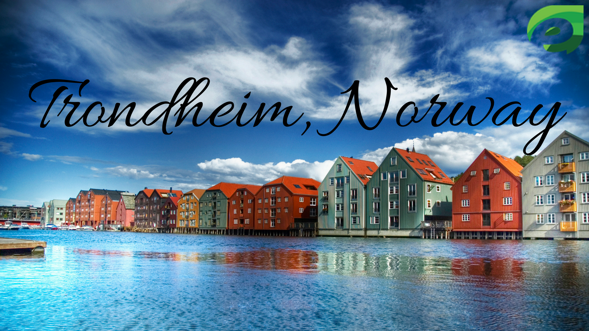 small cities in Europe-trondheim