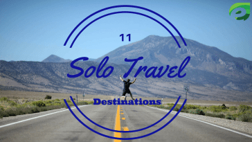 Solo Travel Destinations- Featured
