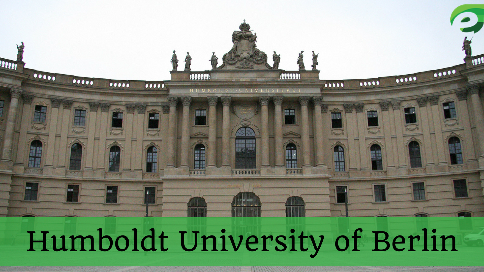 best universities in Europe- Humboldt University