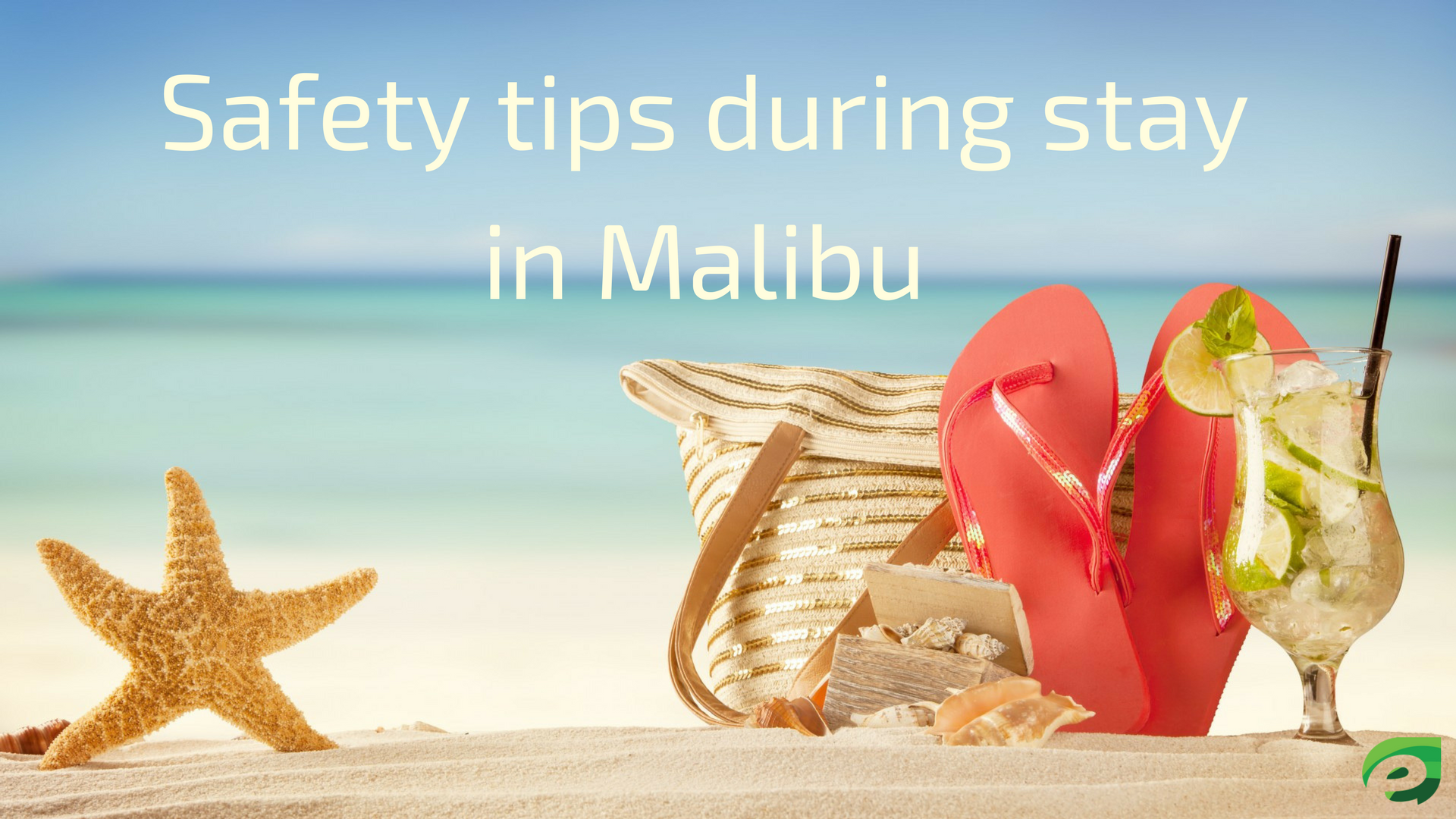 malibu travel guide - Safety tips during stay in Malibu