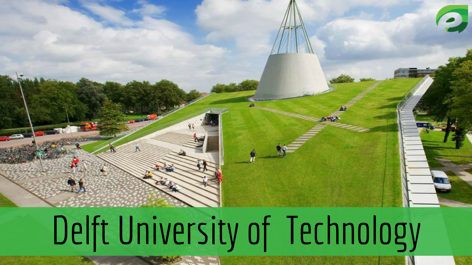 best universities in Europe- Delft University of Technology