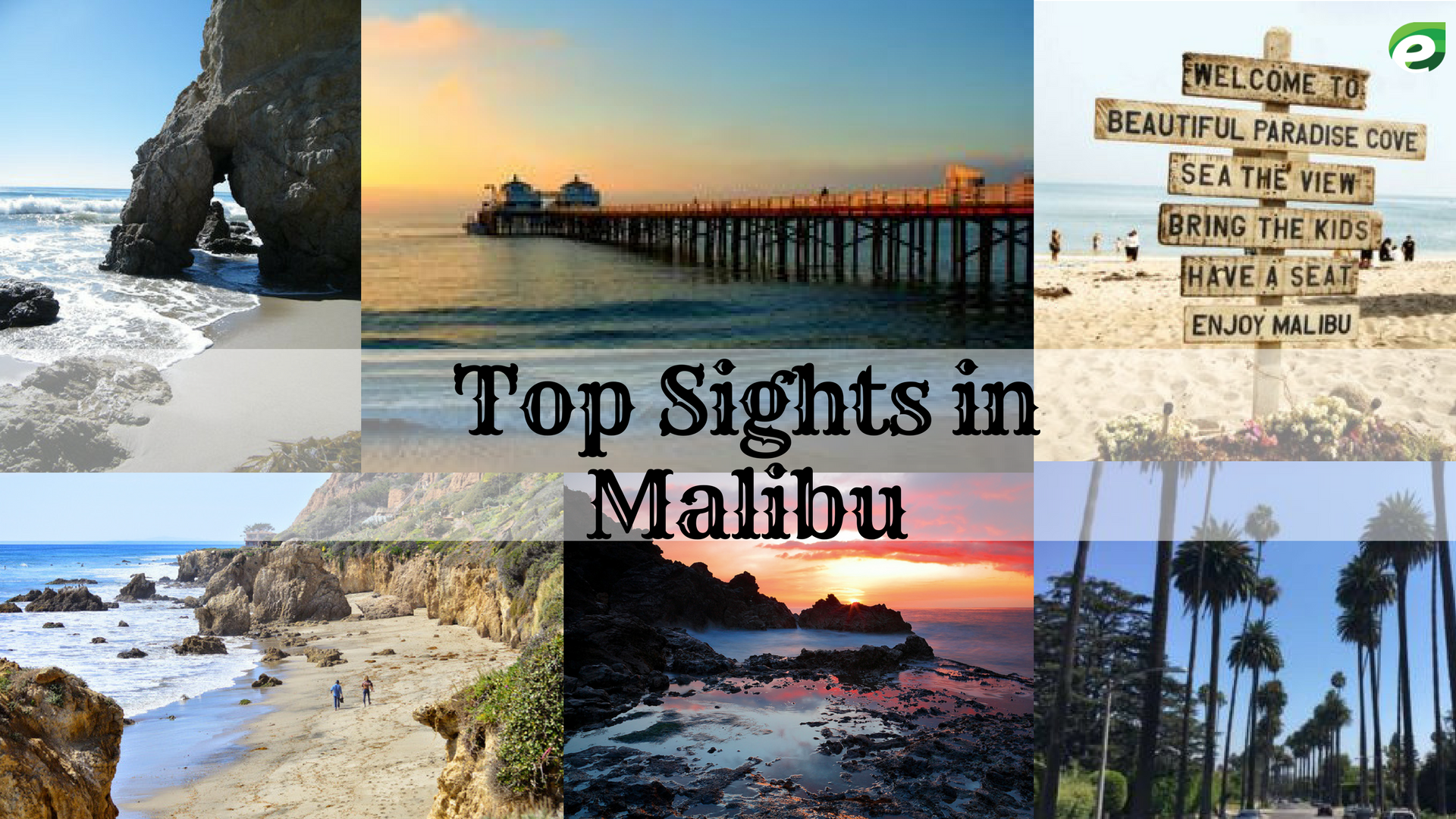 Malibu travel guide - top sights & attractions