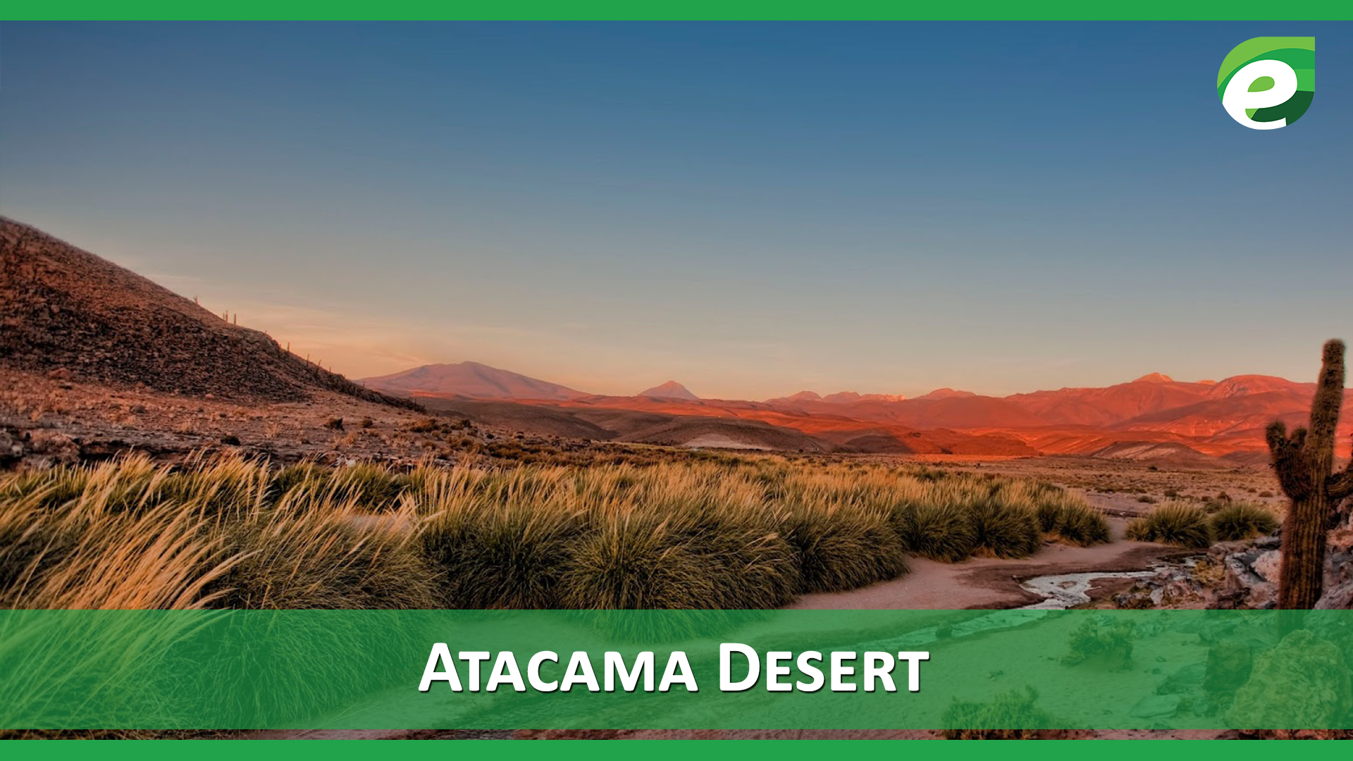 Hottest Deserts of the World- Atacama Desert