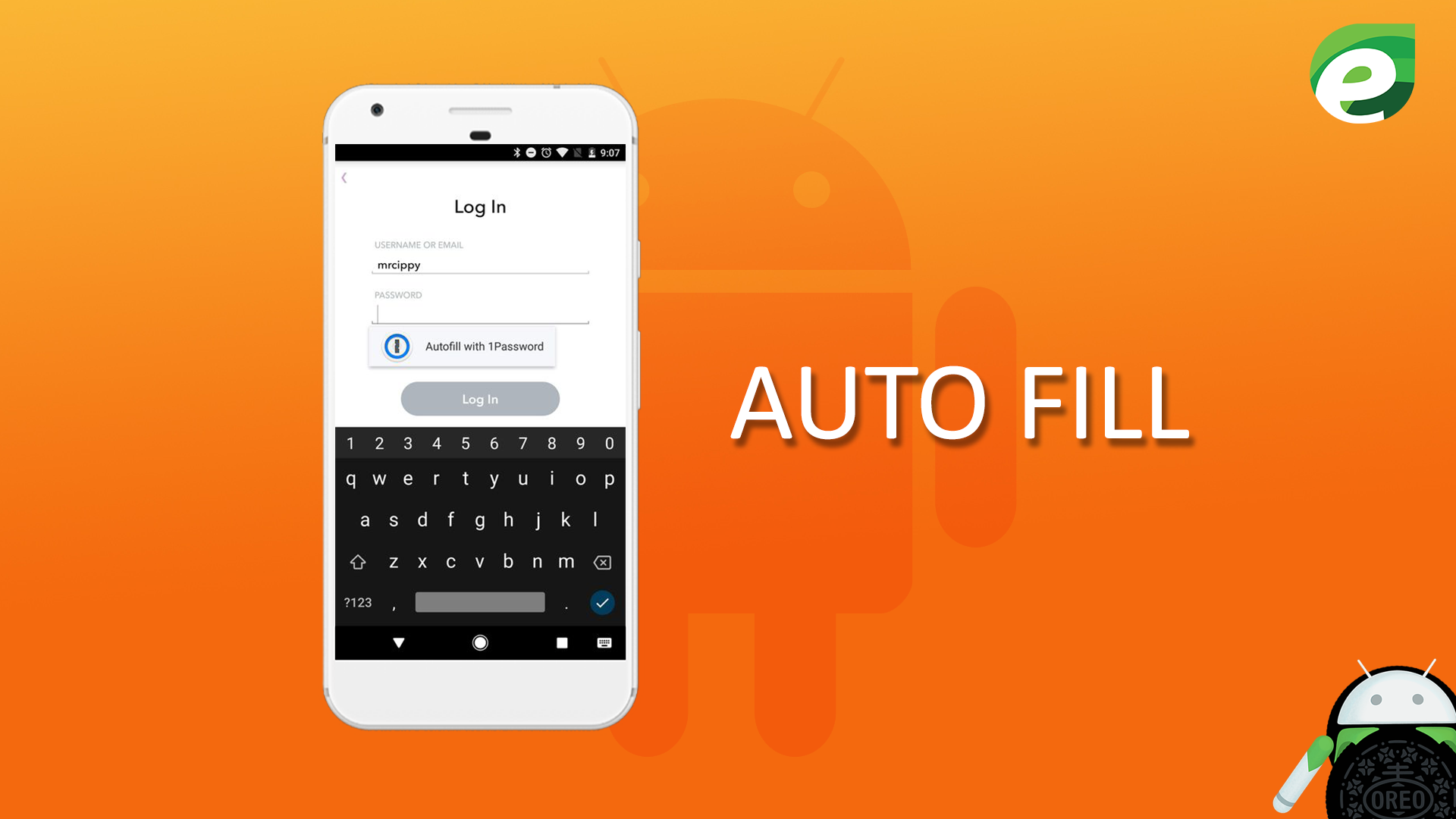 Android oreo- Auto-fill