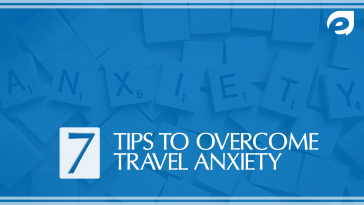 tips to overcome travel anxiety