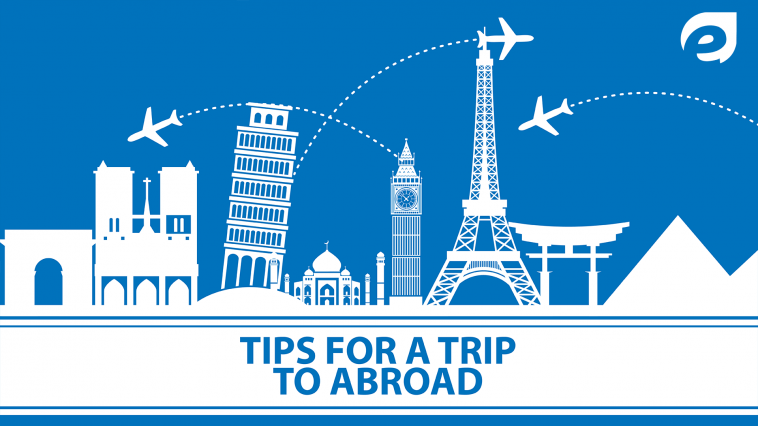 tips for trip to abroad- featured
