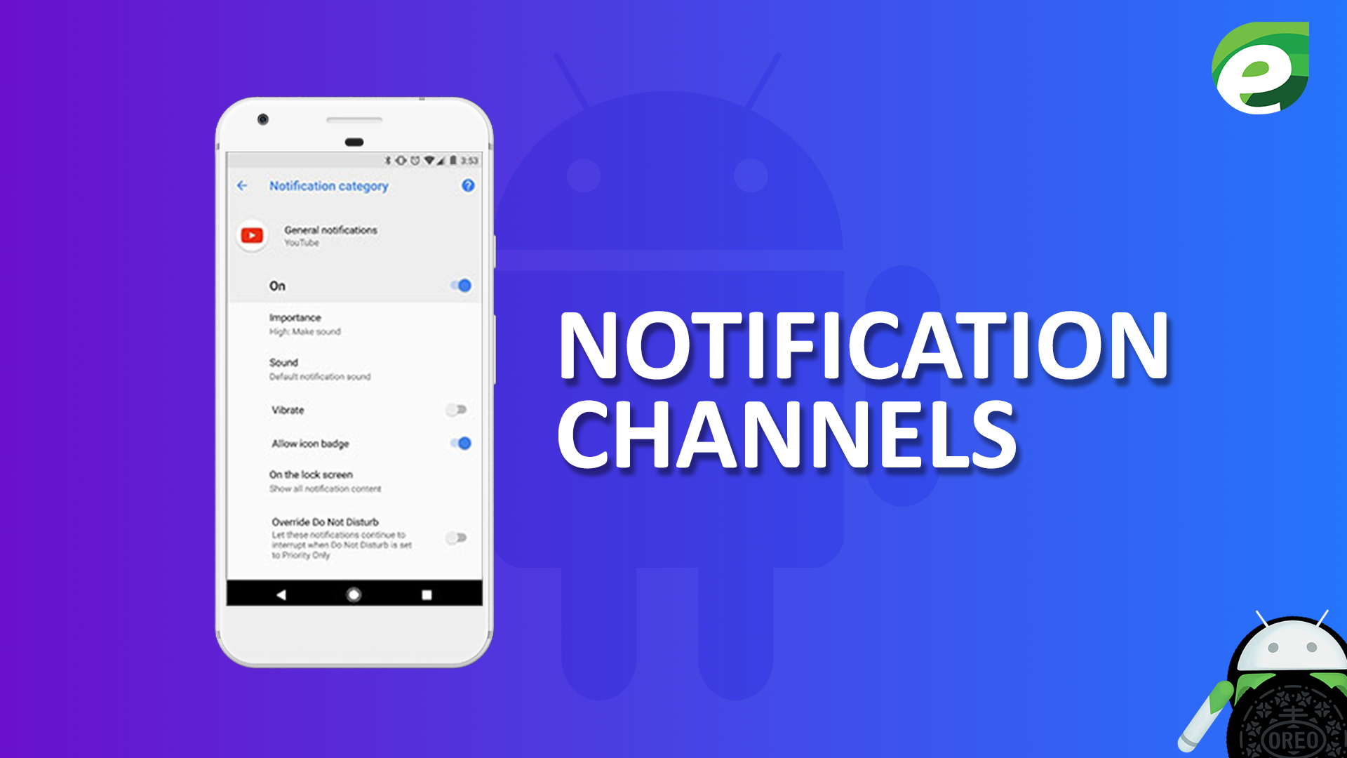 Android oreo- Notification channels