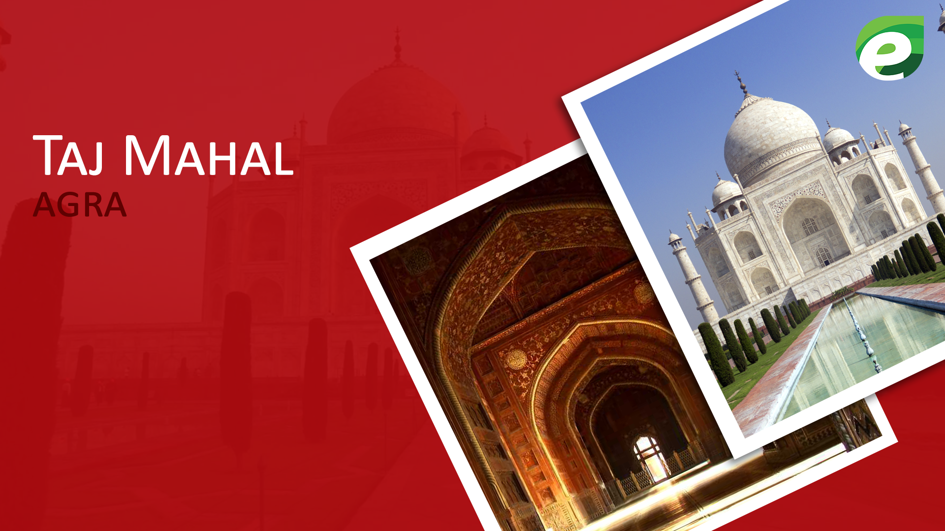 historical sites to visit- Taj Mahal