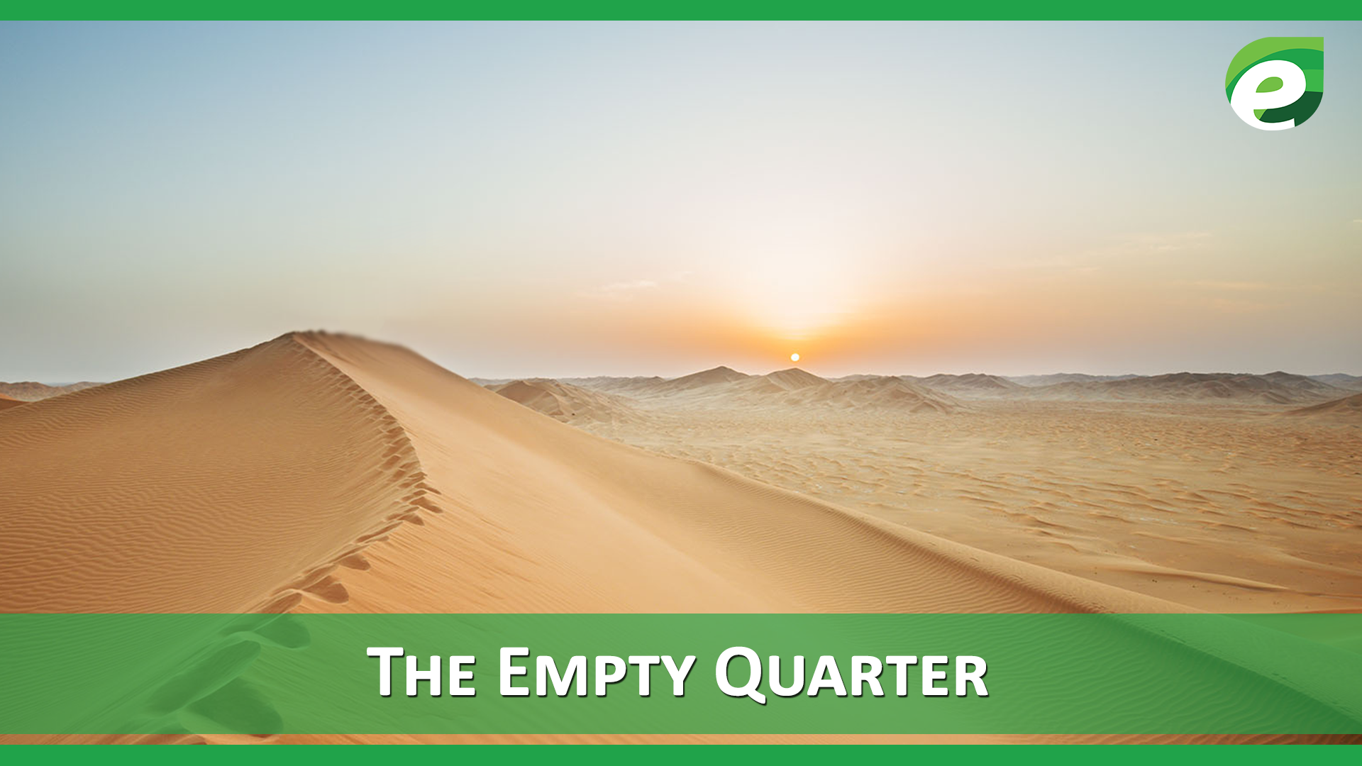 Hottest Deserts of the World- The empty quarter
