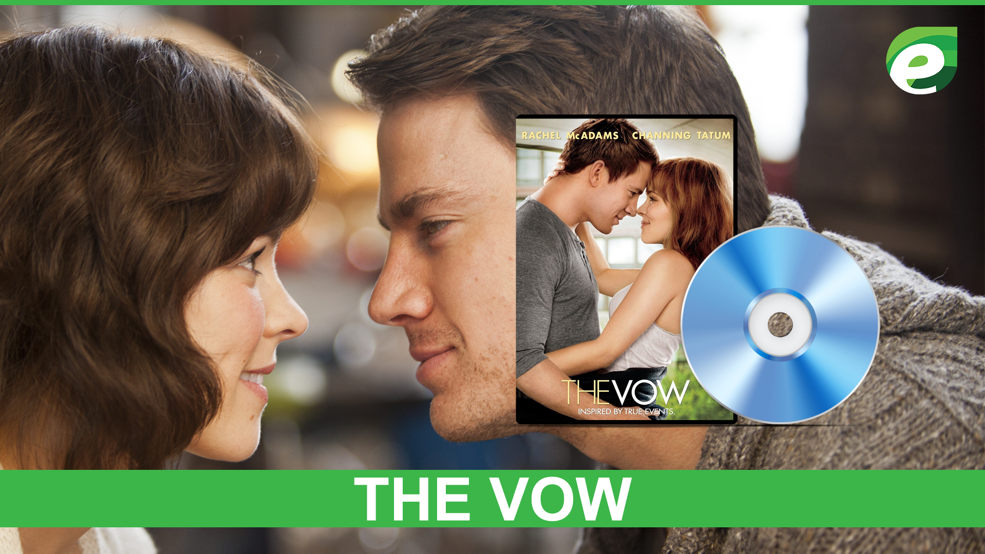 true story based movies- The Vow
