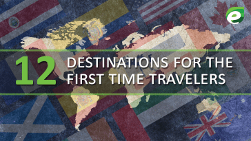 destinations for the first time travelers