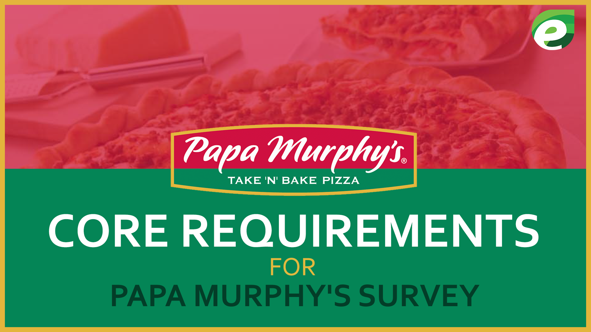 papa survey - core survey requirements