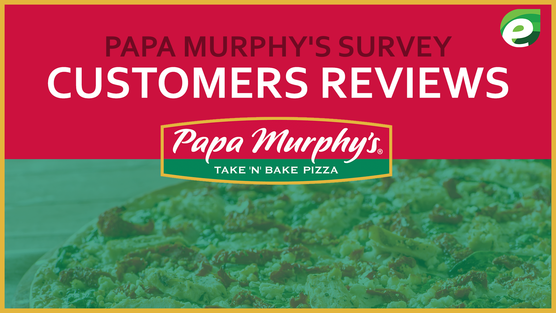 papa survey- customer reviews