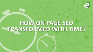 on page seo transformed with time