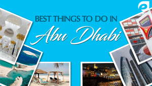 best things to do in Abu Dhabi