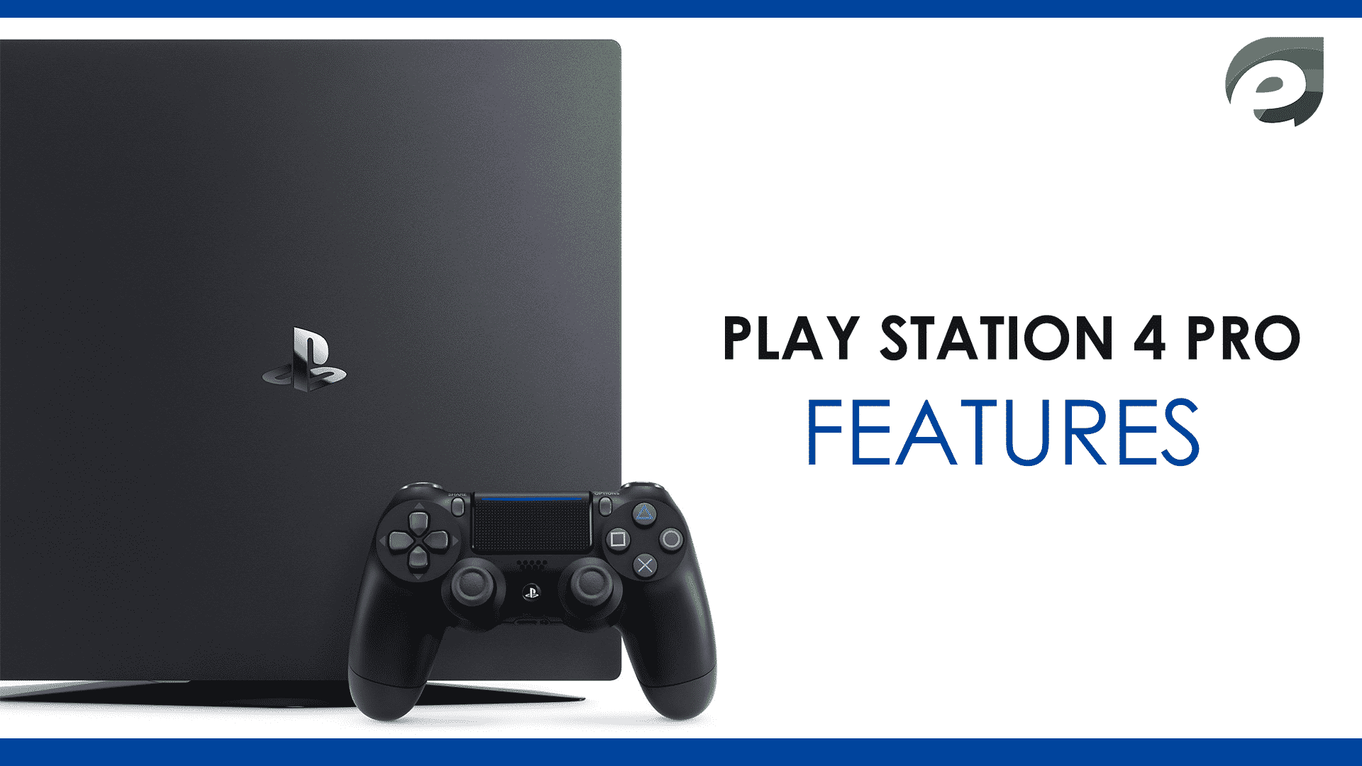 ps4 pro- features