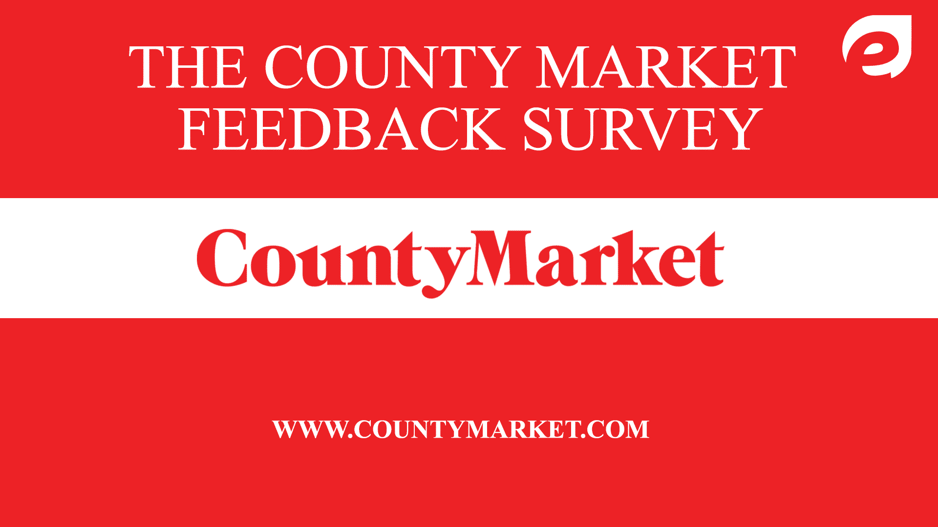 County Market Feedback