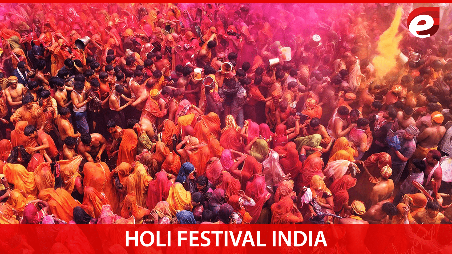 most colorful places on earth- holi fest