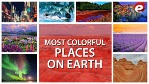 most colorful places on earth- featured