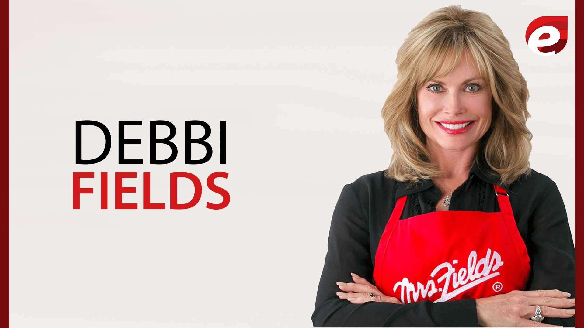 15 most powerful women of 2017- Debbi fields